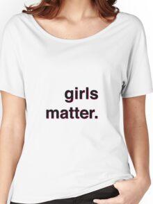 Girls matter Women's Relaxed Fit T-Shirt