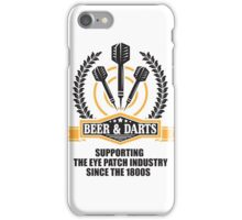 Beer & Darts supporting the eye patch industry since the 1980s iPhone Case/Skin