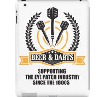 Beer & Darts supporting the eye patch industry since the 1980s iPad Case/Skin