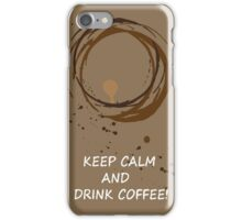 Hand drawn card with coffee circles and text keep calm and drink coffee. For coffee lovers. iPhone Case/Skin