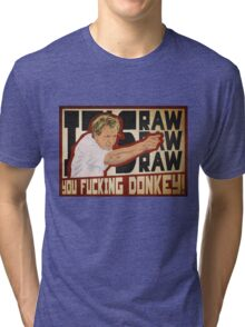 You fucking donkey! Tri-blend T-Shirt