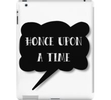 Hashtag Once Upon a Time. iPad Case/Skin