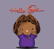 Hello Oprah! by tibrado