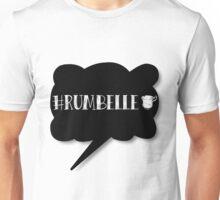 Hashtag Rumbelle Unisex T-Shirt