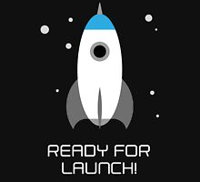 Ready for Launch! (Black) Unisex T-Shirt