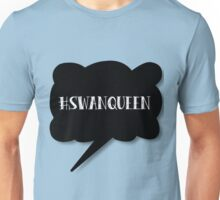 Hashtag SwanQueen Unisex T-Shirt