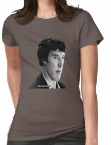 """Sherlock - """"I don't have friends."""" Womens Fitted T-Shirt"""