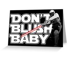 don't blush baby - chris gayle jedi Greeting Card