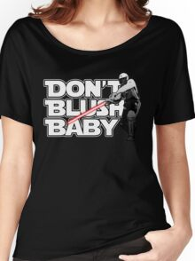 don't blush baby - chris gayle jedi Women's Relaxed Fit T-Shirt