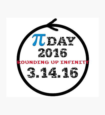 Celebrate Pi Day 2016 Photographic Print