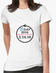 Celebrate Pi Day 2016 Womens Fitted T-Shirt