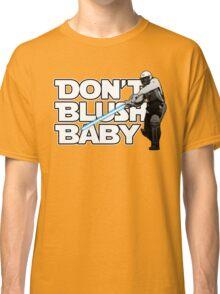 don't blush baby - chris gayle jedi Classic T-Shirt