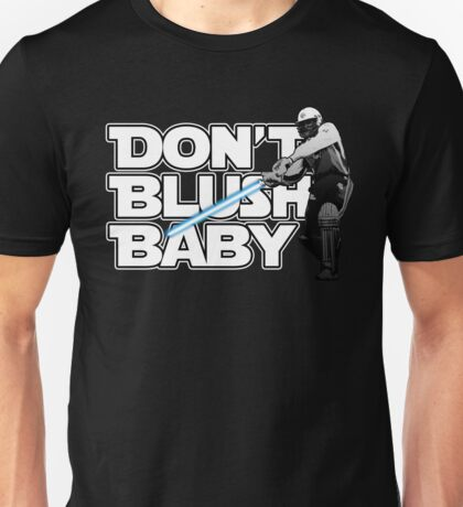 don't blush baby - chris gayle jedi Unisex T-Shirt