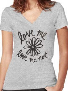Love Me Love Me Not Women's Fitted V-Neck T-Shirt