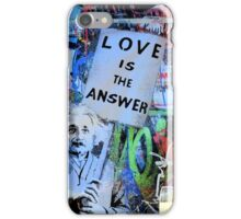 LOVE is the Answer iPhone Case/Skin