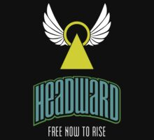 Headward - Free Now to Rise by Ryan Sawyer