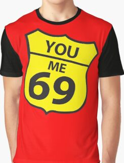 You and me route 69 Graphic T-Shirt