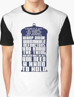 You need a hand to hold - Dr Who Graphic T-Shirt