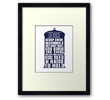 You need a hand to hold - Dr Who Framed Print