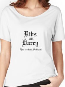 Dibs on Darcy Women's Relaxed Fit T-Shirt