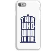 Talk Whovian to me - Dr Who iPhone Case/Skin