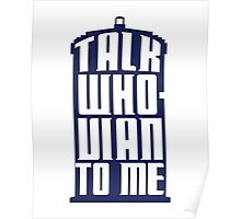 Talk Whovian to me - Dr Who Poster