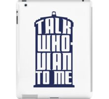 Talk Whovian to me - Dr Who iPad Case/Skin