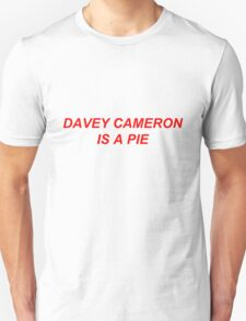 Davey Cameron Is A Pie - Jeremy Corbyn Quote T-Shirt