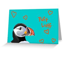 Puff Luff Greeting Card
