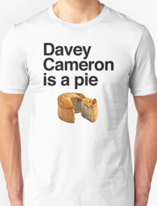 Davey Cameron is a pie T-Shirt