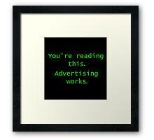 Advertising Works Framed Print