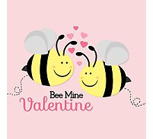 Bee Mine Valentine Photographic Print