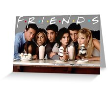 Friends (TV Show) Greeting Card