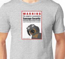 Warning: Sausage Security Unisex T-Shirt