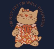 I'm Not Fat I'm Well Rounded, Cat Kids Tee