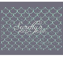Secretly A Mermaid Photographic Print