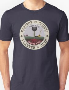 "Manitowoc County ""Plant a key, destroy a life."" (MAKING A MURDERER) T-Shirt"
