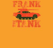 Frank The Tank (OLD SCHOOL) Unisex T-Shirt