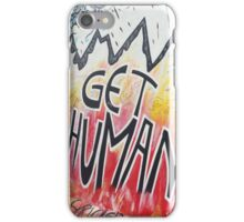 Get Human iPhone Case/Skin