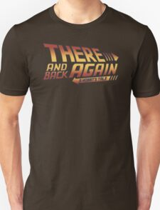 There and Back Again - A Hobbit's Tale T-Shirt