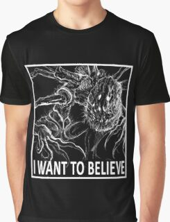 I Want To Believe - Bloodborne Graphic T-Shirt