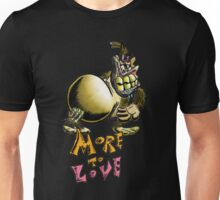 Tubbs- More To Love Unisex T-Shirt