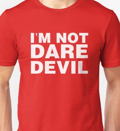 im not daredevil Unisex T-Shirt
