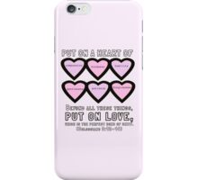 Colossians 3:12-14 for Valentine's Day. iPhone Case/Skin