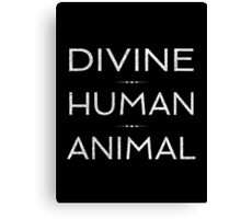 Divine Human Animal Canvas Print