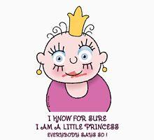 Little Princess - For Sure Unisex T-Shirt