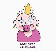 Petite Princesse - Beau Bébé Unisex T-Shirt