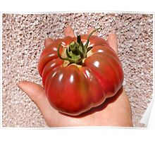 This is a REAL TOMATO! Poster