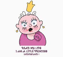 Little Princess - Read My Lips Unisex T-Shirt