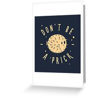 Be Cool... Greeting Card